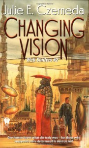 Changing Vision - Julie E. Czerneda