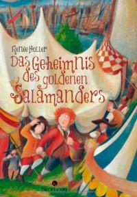 Das Geheimnis des goldenen Salamanders - Renée Holler, Bernd Lehmann