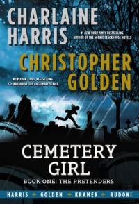 Cemetery Girl - Charlaine Harris, Christopher Golden