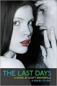The Last Days (Peeps Series #2) -