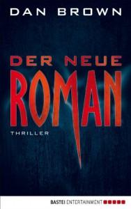 Der neue Roman - Dan Brown