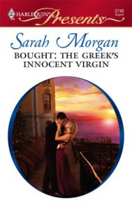 Bought: The Greek's Innocent Virgin - Sarah Morgan