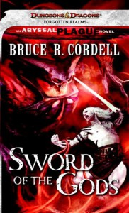 Sword Of The Gods - Bruce R. Cordell