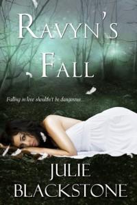Ravyn's Fall (Heaven and Hell, #1) - Julie Blackstone