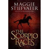 The Scorpio Races - Maggie Stiefvater