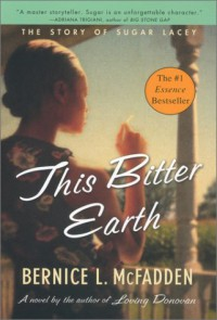 This Bitter Earth - Bernice L. McFadden