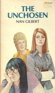 Unchosen - Nan Gilbert