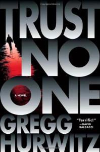 Trust No One - Gregg Hurwitz