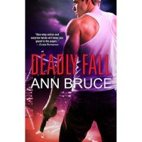 Deadly Fall (The 19th Precinct, #1) - Ann Bruce