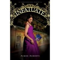 Infatuate (Gilded Wings, #2) - Aimee Agresti