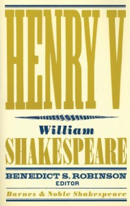 Henry V - David Scott Kastan, Benedict S. Robinson, William Shakespeare