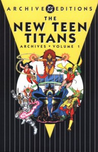 The New Teen Titans Archives, Vol. 1 - Marv Wolfman, George Pérez