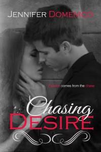 Chasing Desire - Jennifer Domenico