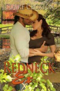 Redneck Ex - Claire Croxton