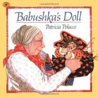 Babushka's Doll - Patricia Polacco