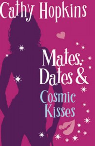 Mates, Dates and Cosmic Kisses: Bk. 2 (Mates Dates) - Cathy Hopkins