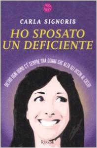 Ho sposato un deficiente - Carla Signoris