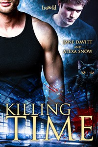 Killing Time - Jane Davitt, Alexa Snow