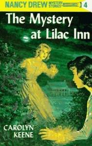The Mystery at Lilac Inn  - Carolyn Keene