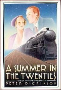 A Summer in the Twenties - Peter Dickinson