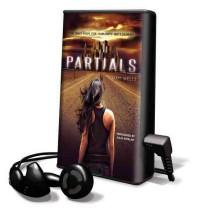 Partials - Dan Wells, Julia Wayland