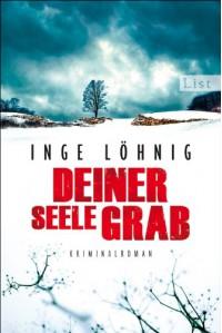 Deiner Seele Grab: Kommissar Dühnforts sechster Fall (Ein Kommissar-Dühnfort-Krimi) - Inge Löhnig