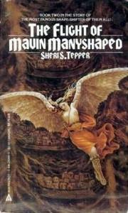 The Flight of Mavin Manyshaped - Sheri S. Tepper