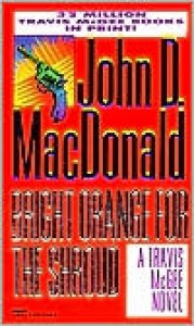 Bright Orange for the Shroud - John D. MacDonald, Carl Hiaasen