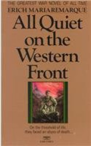 All Quiet on the Western Front - A.W. Wheen, Erich Maria Remarque