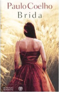 Brida - Paulo Coelho, Rita Desti