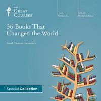 36 Books That Changed the World - R. Andrew Wilson, John E. Finn, Jerry Z. Muller, Brad S. Gregory, Charles Kimball, Daniel N. Robinson
