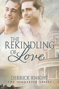 The Rekindling of Love - Derrick Knight