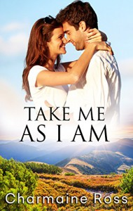 Take Me As I Am - Charmaine Ross