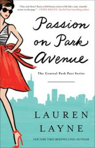 Passion on Park Avenue (Central Park Pact #1) - Lauren Layne
