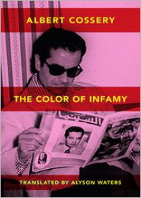 The Colors of Infamy - Albert Cossery,  Alyson Waters (Translator)