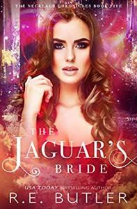 The Jaguar's Bride - R.E. Butler