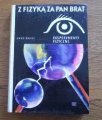Z Fizyką za Pan Brat - Hans Backe
