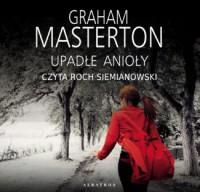 Upadłe anioły - Graham Masterton