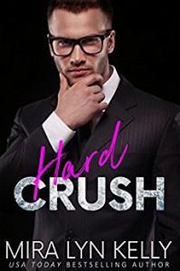 Hard Crush - Mira Lyn Kelly
