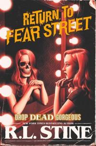Drop Dead Gorgeous (Return to Fear Street #3) - R.L. Stine