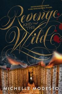 Revenge and the Wild - Michelle Modesto