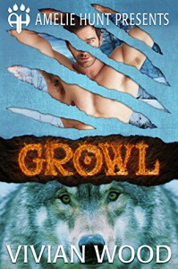 Growl (Winter Pass Wolves Book 2) - Vivian Wood, Amelie Hunt