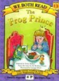 The Frog Prince (We Both Read) - Jacob Grimm