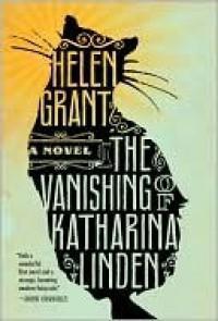 The Vanishing of Katharina Linden - Helen Grant