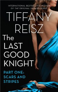 The Last Good Knight Part I: Scars and Stripes (The Original Sinners) - Tiffany Reisz