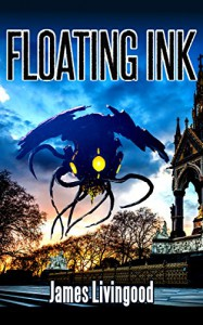 Floating Ink (Echo on the Water Book 1) - James Livingood