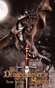 The Dragonslayer's Sword - Resa Nelson