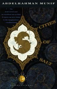 Cities of Salt - Peter Theroux, Abdul Rahman Munif