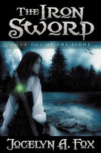 The Iron Sword - Jocelyn A. Fox