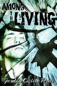 Among the Living (PsyCop, #1) - Jordan Castillo Price